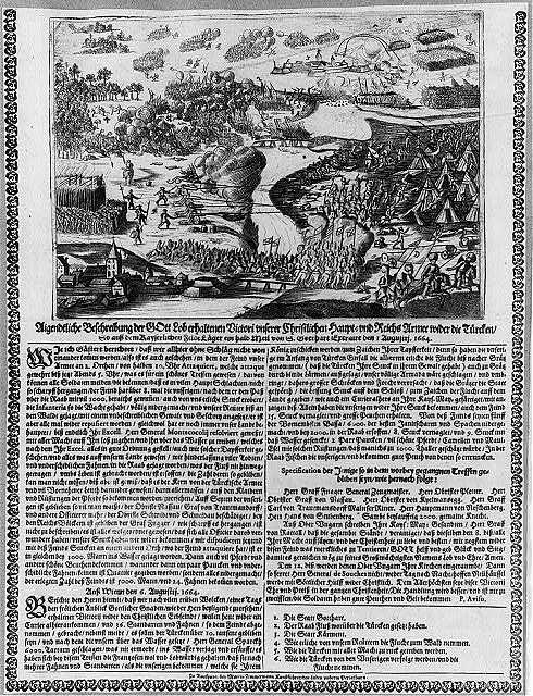 Aigendtliche Beschreibung der Gott Lob erhaltenen Victori vnserer Christlichen Haupt-vnd Reichs Armee wider die Türcken So auss dem Kayserlichen FeldLager ein halb Meil von S. Gotthart Ertraurt den 1. Augustij 1664