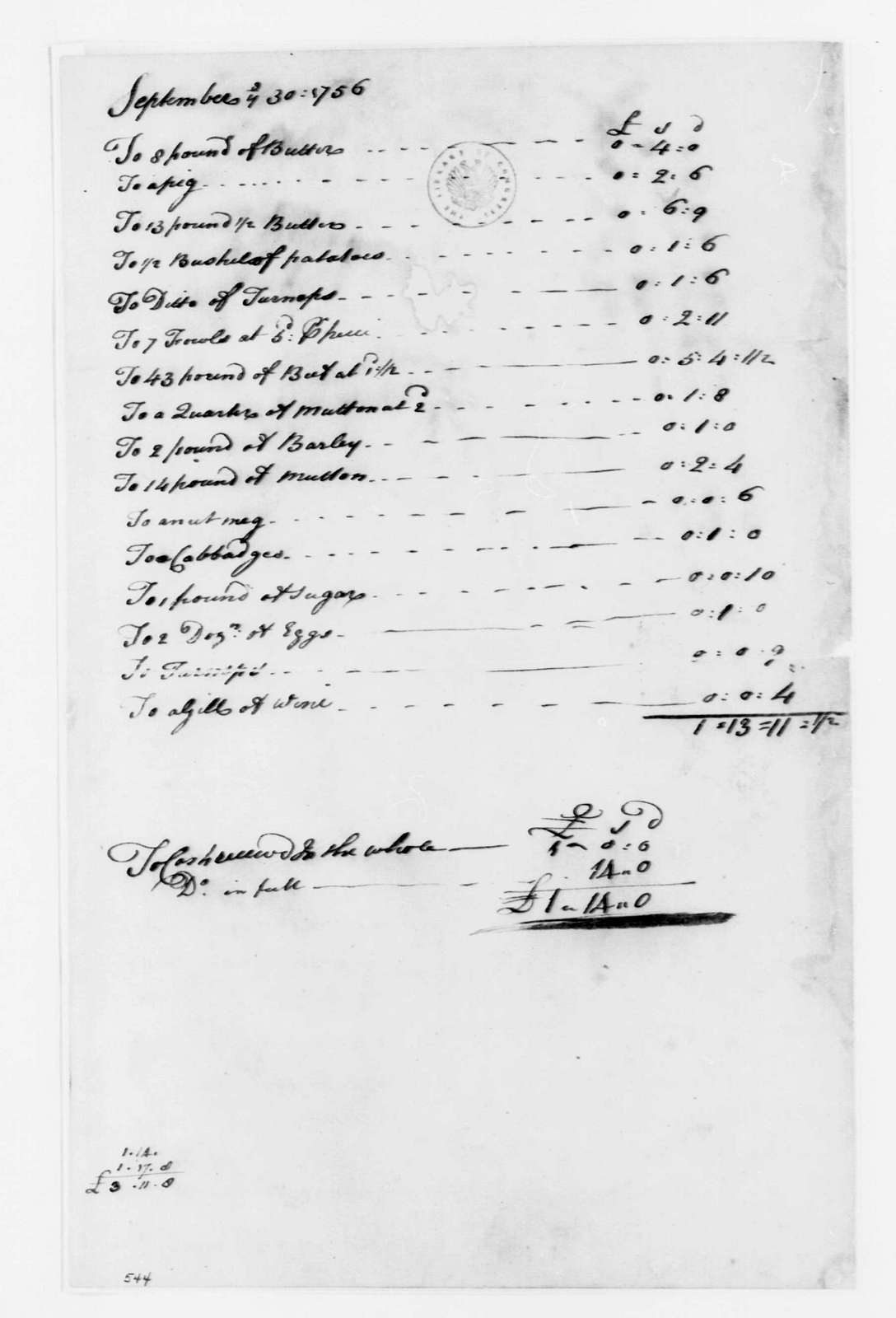 George Washington Papers, Series 4, General Correspondence: George Washington, September 30, 1756, Account of Headquarters Provisions