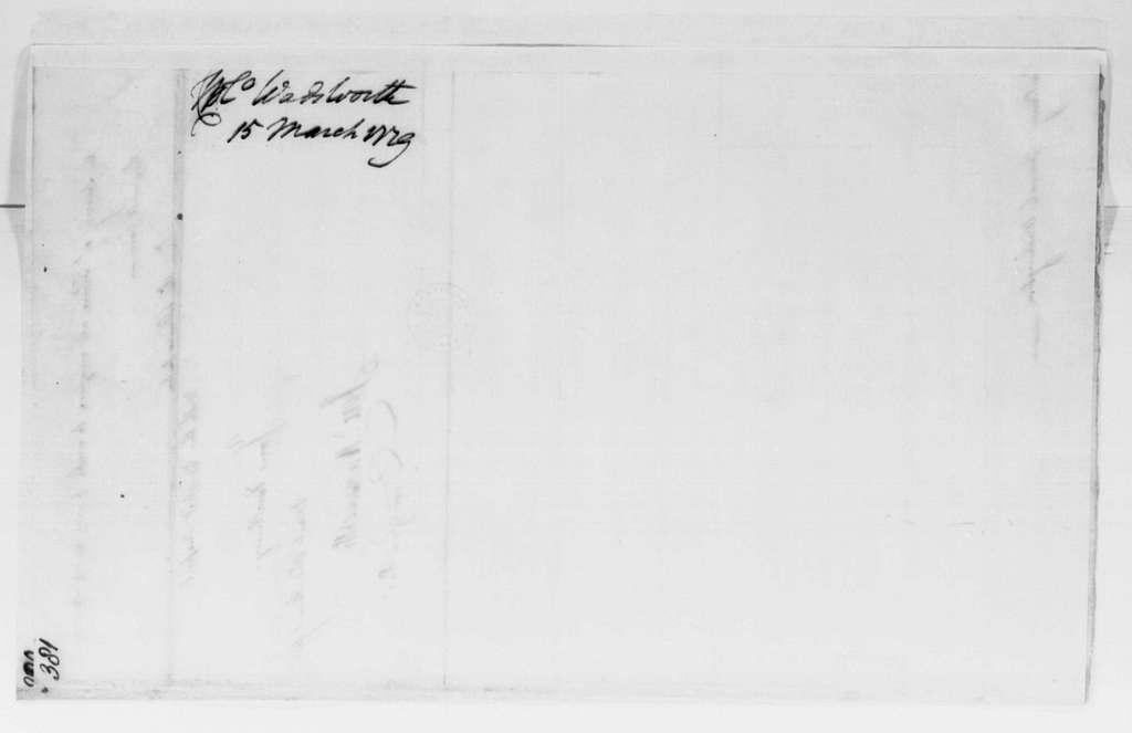 George Washington Papers, Series 4, General Correspondence: Jeremiah Wadsworth to George Washington, March 15, 1779
