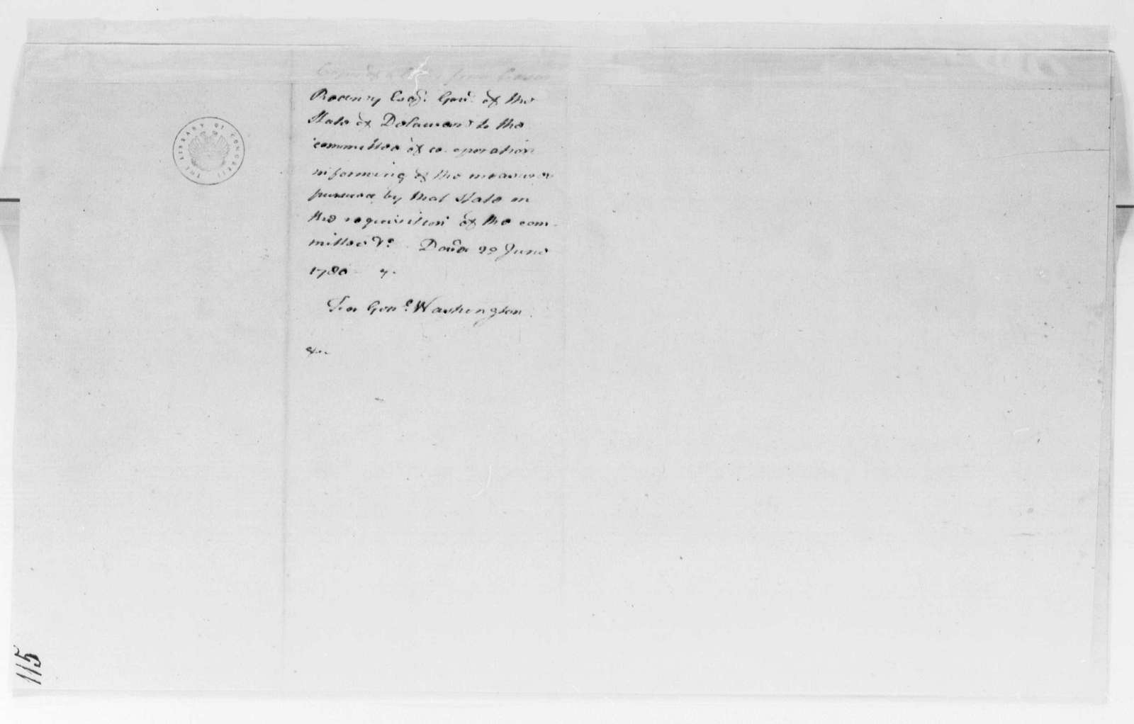 George Washington Papers, Series 4, General Correspondence: Caesar Rodney to Continental Congress Cooperation Committee, June 22, 1780