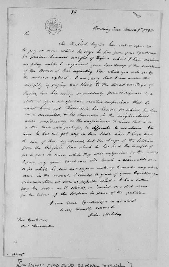 George Washington Papers, Series 4, General Correspondence: John Mehelm to George Washington, March 9, 1780, 19th-Century Transcription by William B. Sprague
