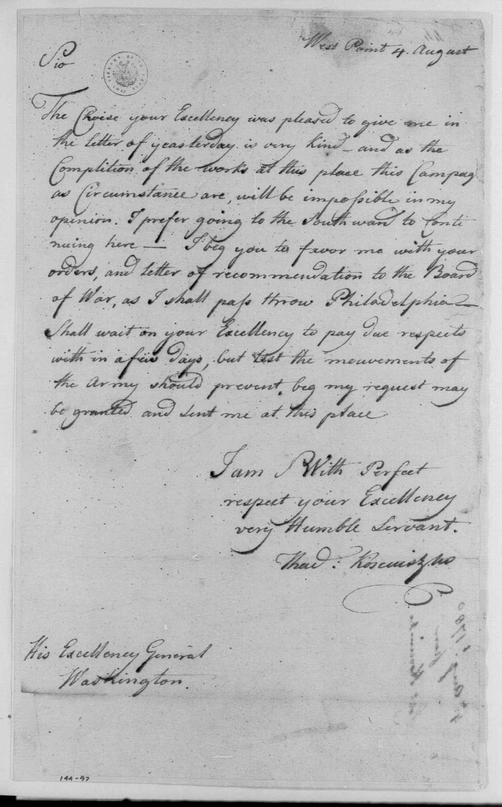 George Washington Papers, Series 4, General Correspondence: Thaddeus Kosciuszko to George Washington, August 4, 1780