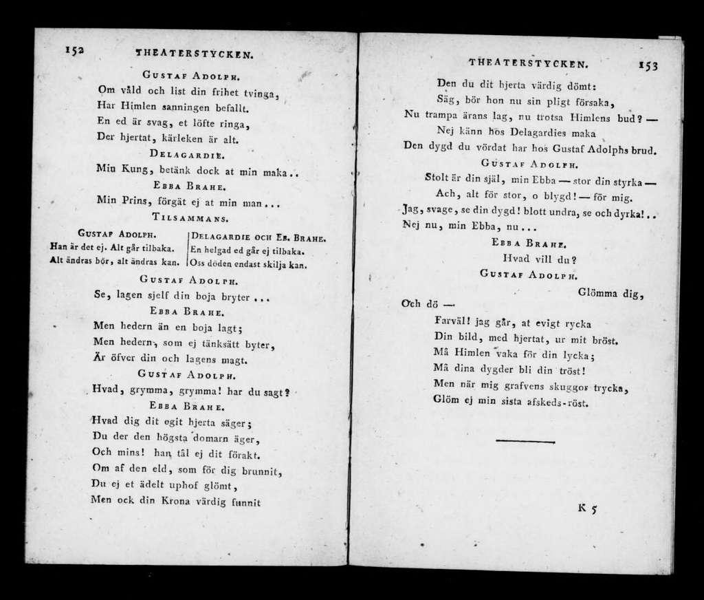 Gustaf Adolph och Ebba Brahe lyrisk drame i tre acter : fo̊rsta gången upfo̊rd den 24 januarii 1788