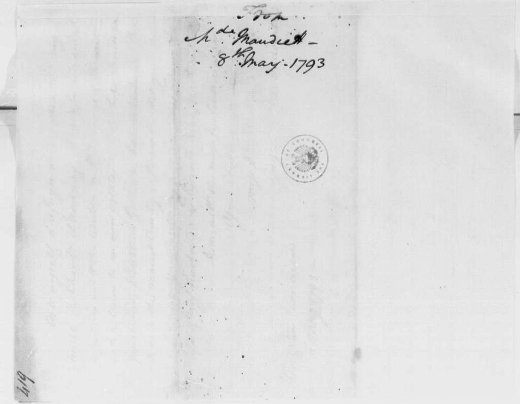 George Washington Papers, Series 4, General Correspondence: Guyot de Mauduit Du Plessis to George Washington, May 8, 1793, in French, with Translation