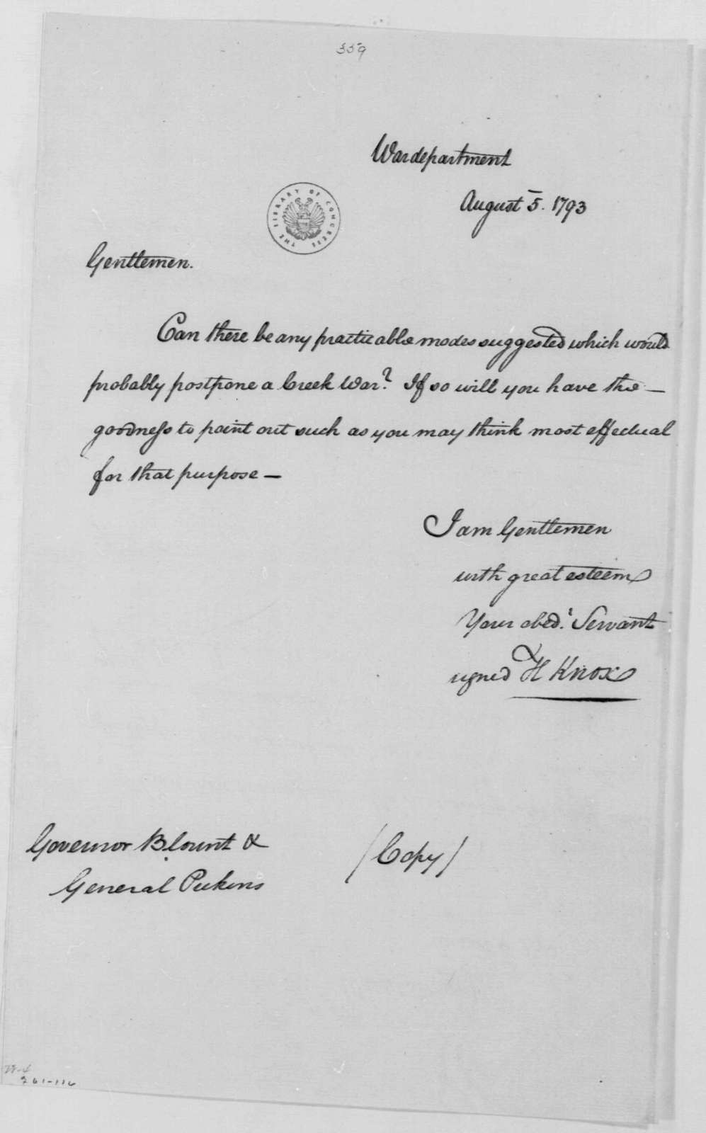George Washington Papers, Series 4, General Correspondence: Henry Knox to Andrew Pickens and William Blount, August 5, 1793