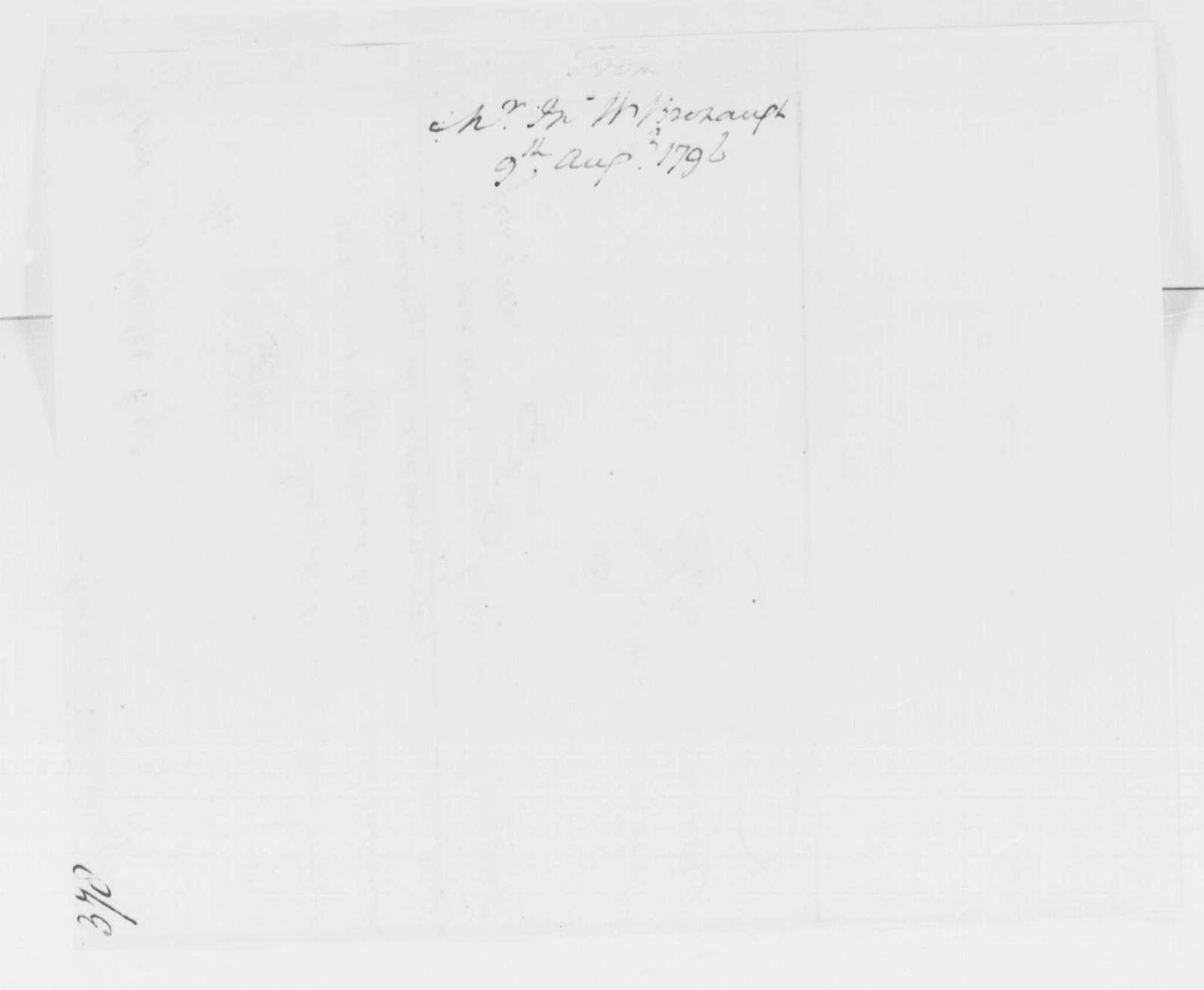 George Washington Papers, Series 4, General Correspondence: John W. Bronaugh to George Washington, August 9, 1796
