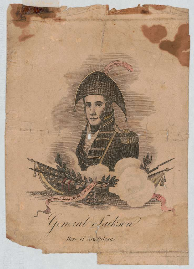 General Jackson, hero of New Orleans aquatinted by W. Strickland