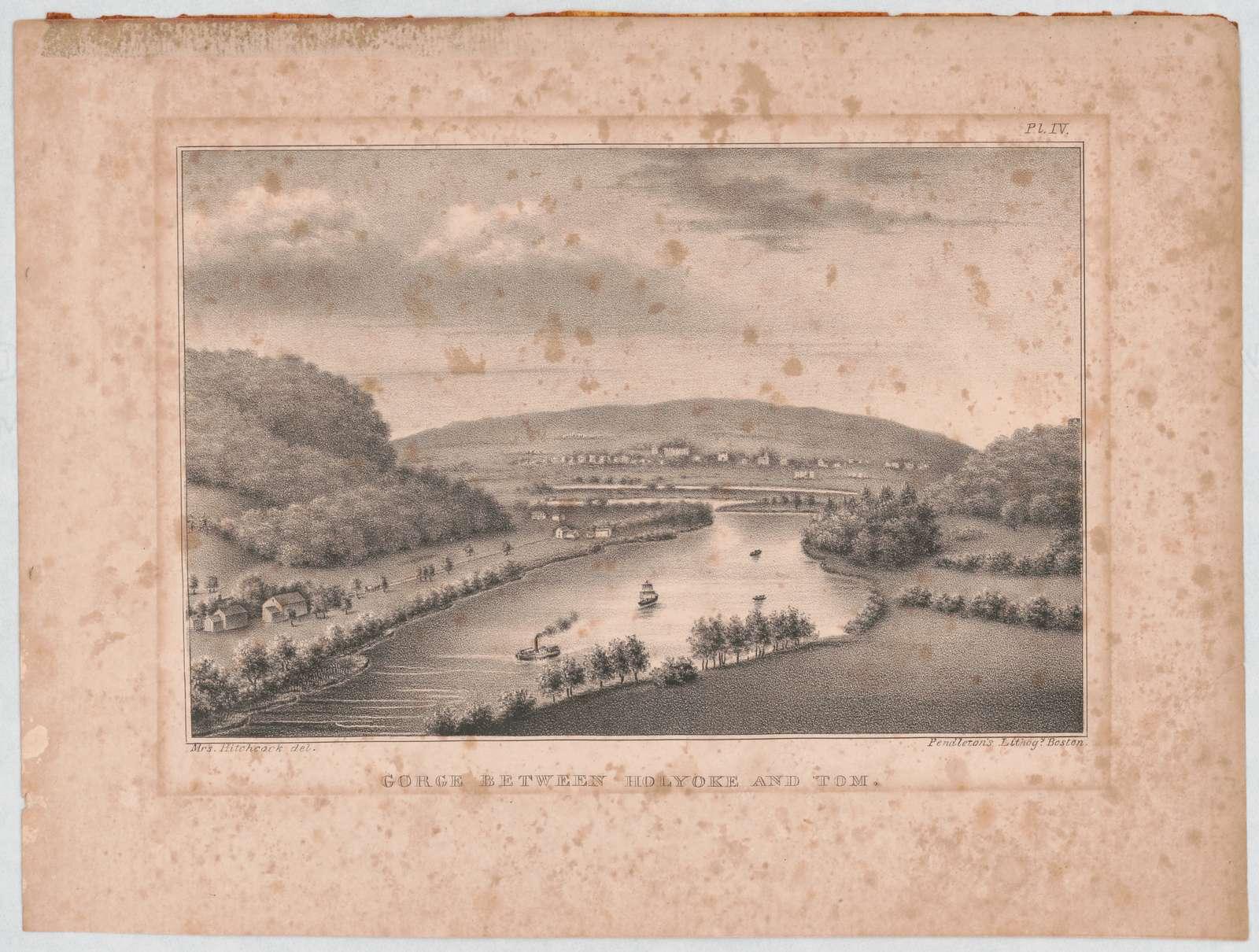 Gorge between Holyoke and Tom Mrs. Hitchcock del. ; Pendleton's Lithogy. Boston