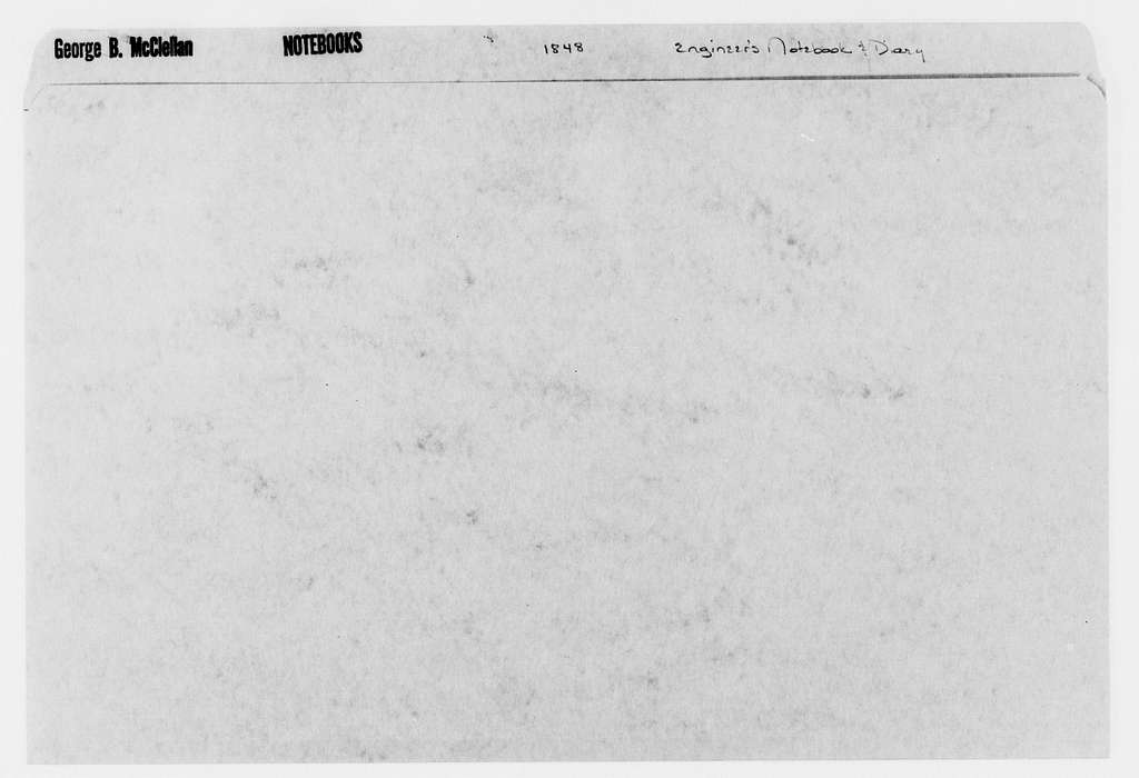 George Brinton McClellan Papers: Notebooks, 1842-1885; Engineer's notebook and diary, 1848