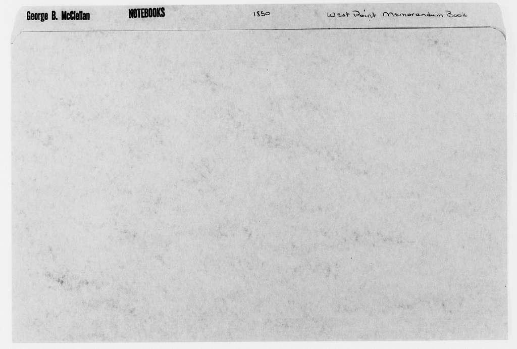 George Brinton McClellan Papers: Notebooks, 1842-1885; West Point memorandum book, 1850