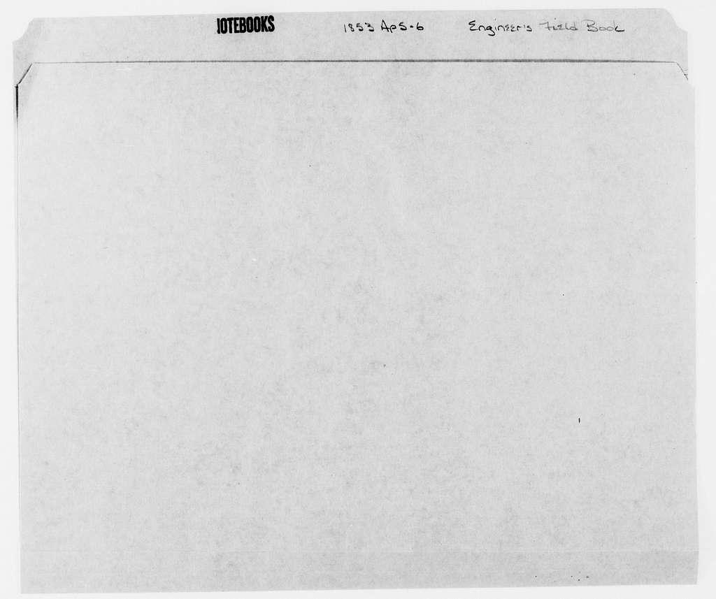 George Brinton McClellan Papers: Notebooks, 1842-1885; Engineer's field book; 1853; Apr. 5-6