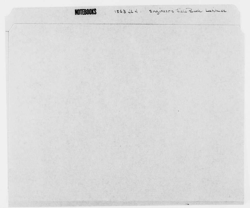 George Brinton McClellan Papers: Notebooks, 1842-1885; Engineer's field books; Latitude, 1853; July 4