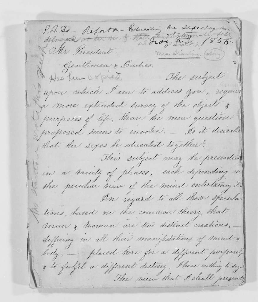 Susan B. Anthony Papers: Speeches and Writings, 1848-1895; 1856 , Report on Educating the Sexes Together, written by Elizabeth Cady Stanton and delivered by Anthony at the New York State Teachers Convention, Troy, N.Y