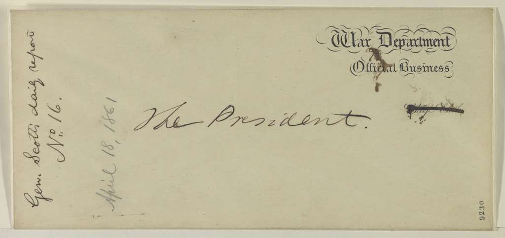 Abraham Lincoln papers: Series 1. General Correspondence. 1833-1916: Winfield Scott to Abraham Lincoln, Thursday, April 18, 1861 (Report on military affairs)