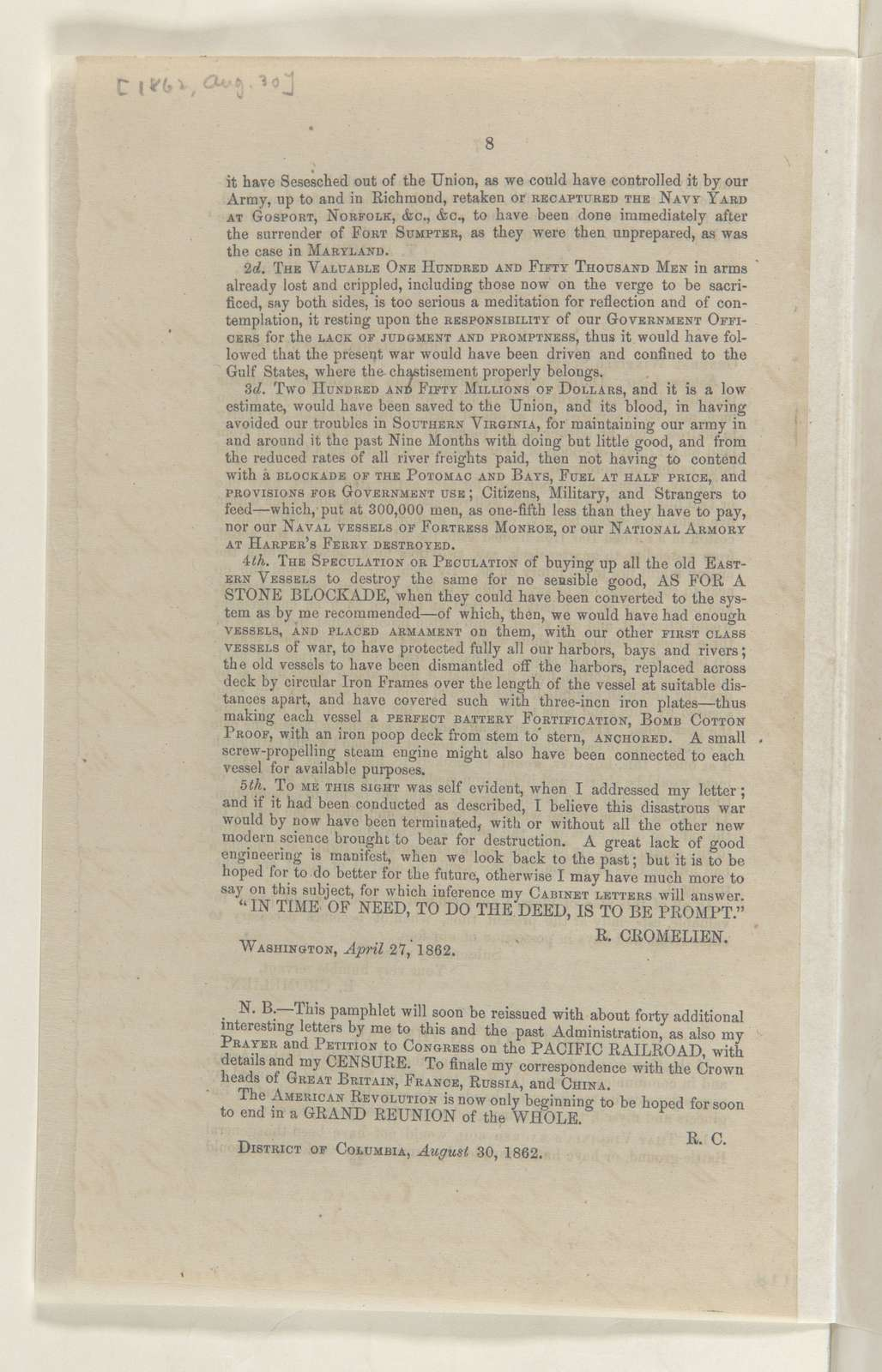 Abraham Lincoln papers: Series 1. General Correspondence. 1833-1916: Rowland Cromelien, Saturday, August 30, 1862 (Pamphlet)