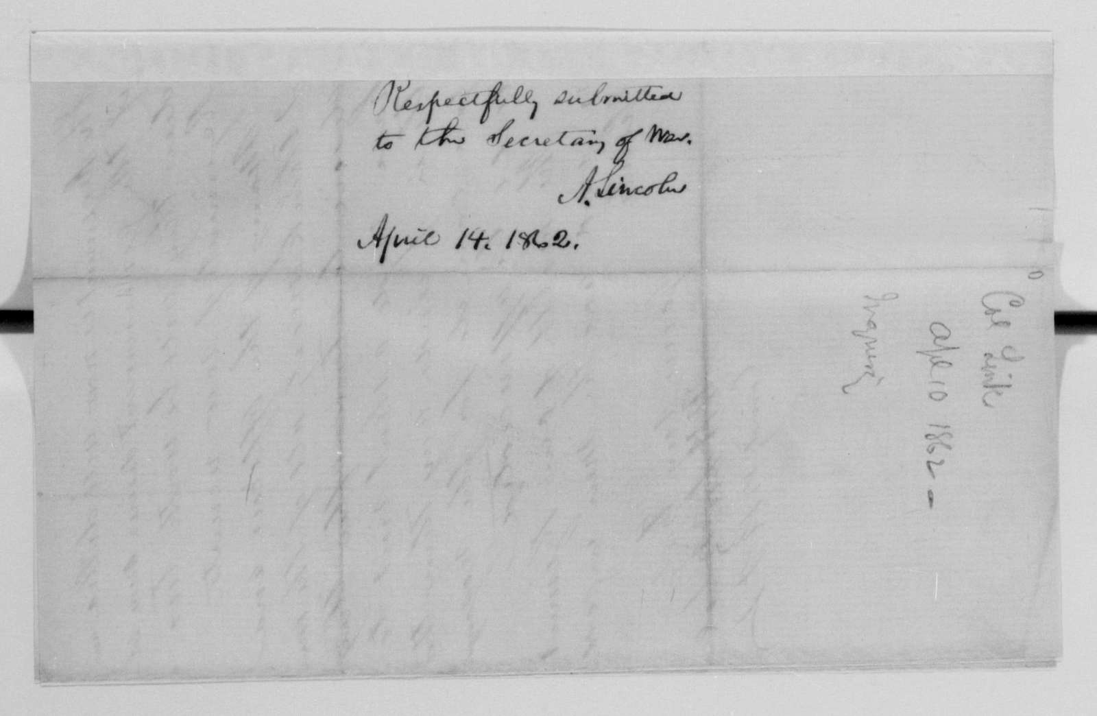 Edwin McMasters Stanton Papers: Correspondence, 1831-1870; 1862; 1862, Mar. 30-May 4