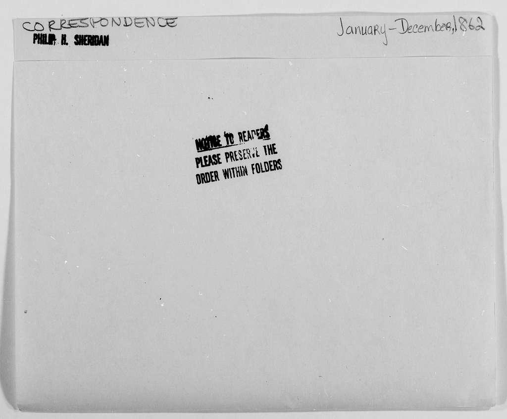 Philip Henry Sheridan Papers: General Correspondence, 1853-1888; 1862