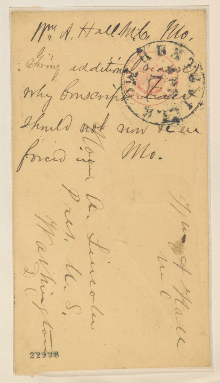 Abraham Lincoln papers: Series 1. General Correspondence. 1833-1916: William A. Hall to Abraham Lincoln, Wednesday, April 15, 1863 (Conscription Act and Missouri)