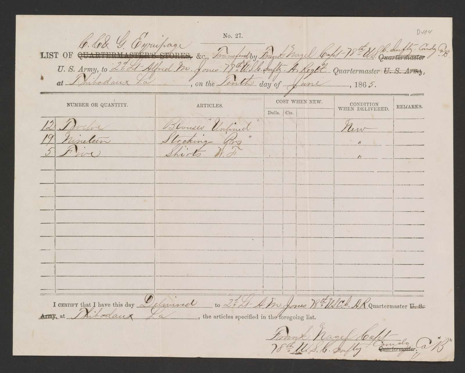 William A. Gladstone Afro-American Military Collection: New clothing requisition, 78th United States Colored Infantry, Captain Frank Nagel, Company B, Thibidaux, La., 10 June 1865