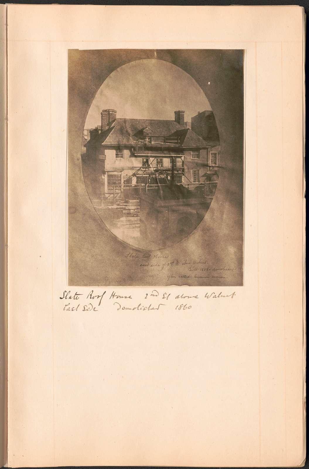 Slate Roof House, 2nd St. above Walnut, east side, demolished 1860