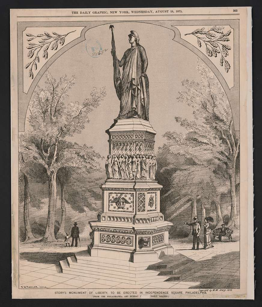 Story's monument of Liberty, to be erected in Independence Square, Philadelphia F.H. Taylor, Phila