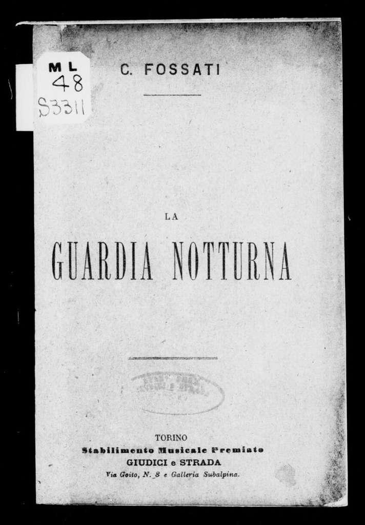 Guardia notturna. Libretto. Italian