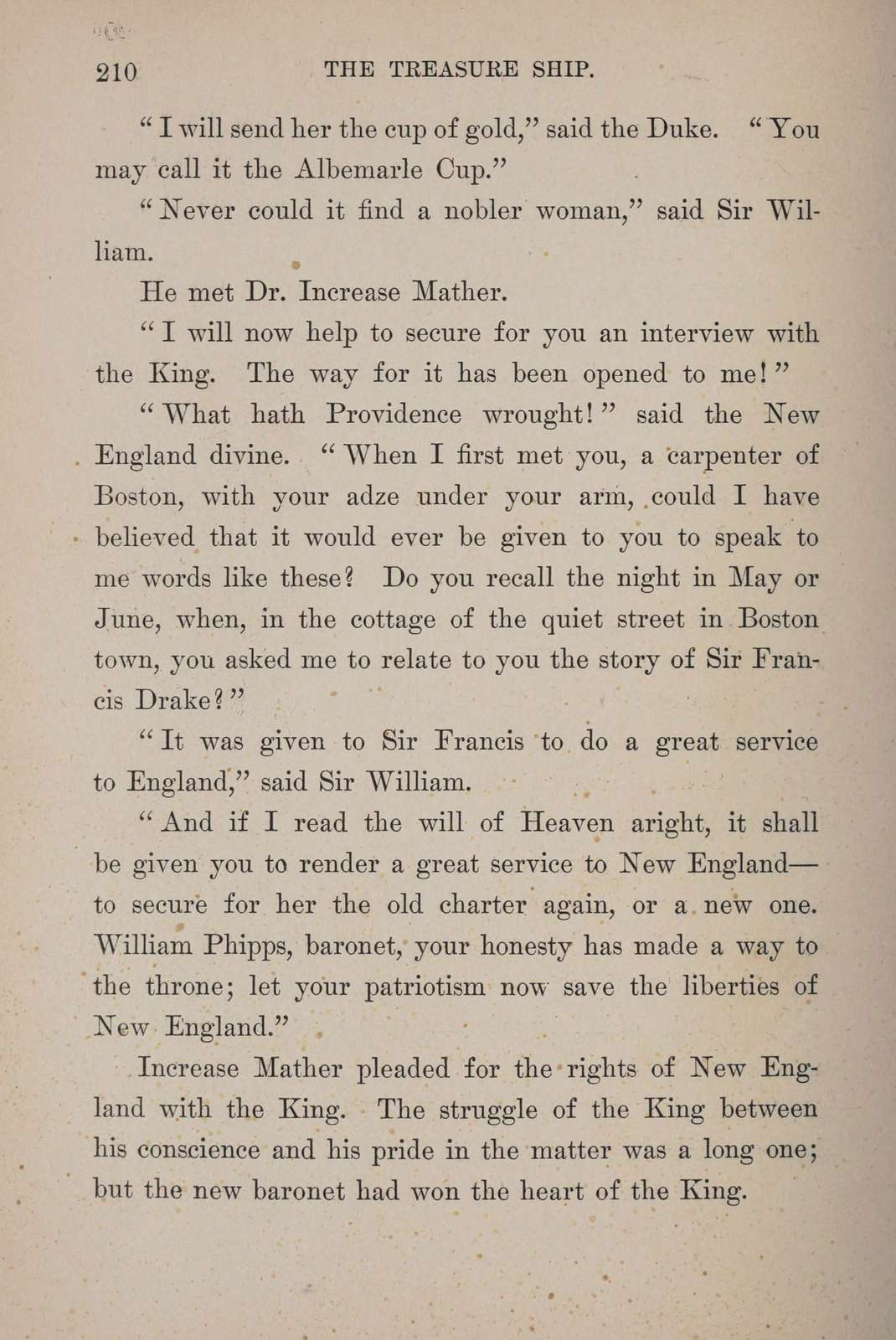 The treasure ship; a tale of Sir William Phipps, the regicides, and the inter charter period in Massachusetts