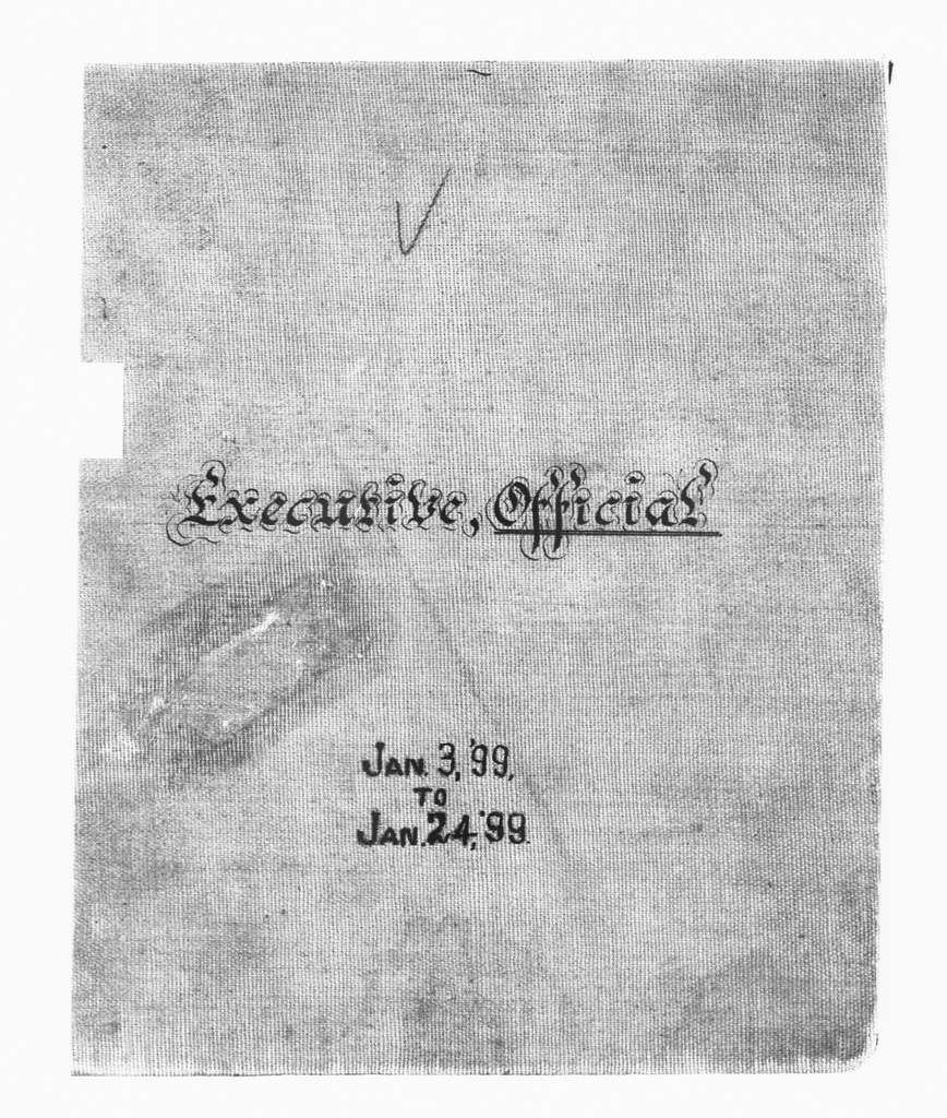 Theodore Roosevelt Papers: Series 2: Letterpress Copybooks, 1897-1916; Vol. 6, 1899, Jan. 3-24