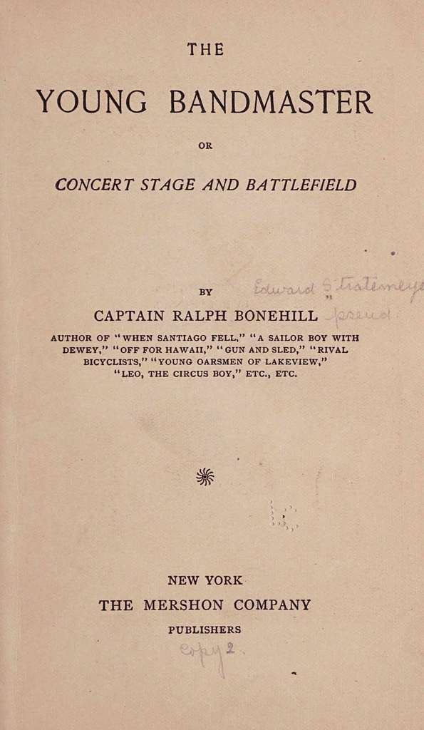 The young bandmaster; or, Concert stage and battlefield,
