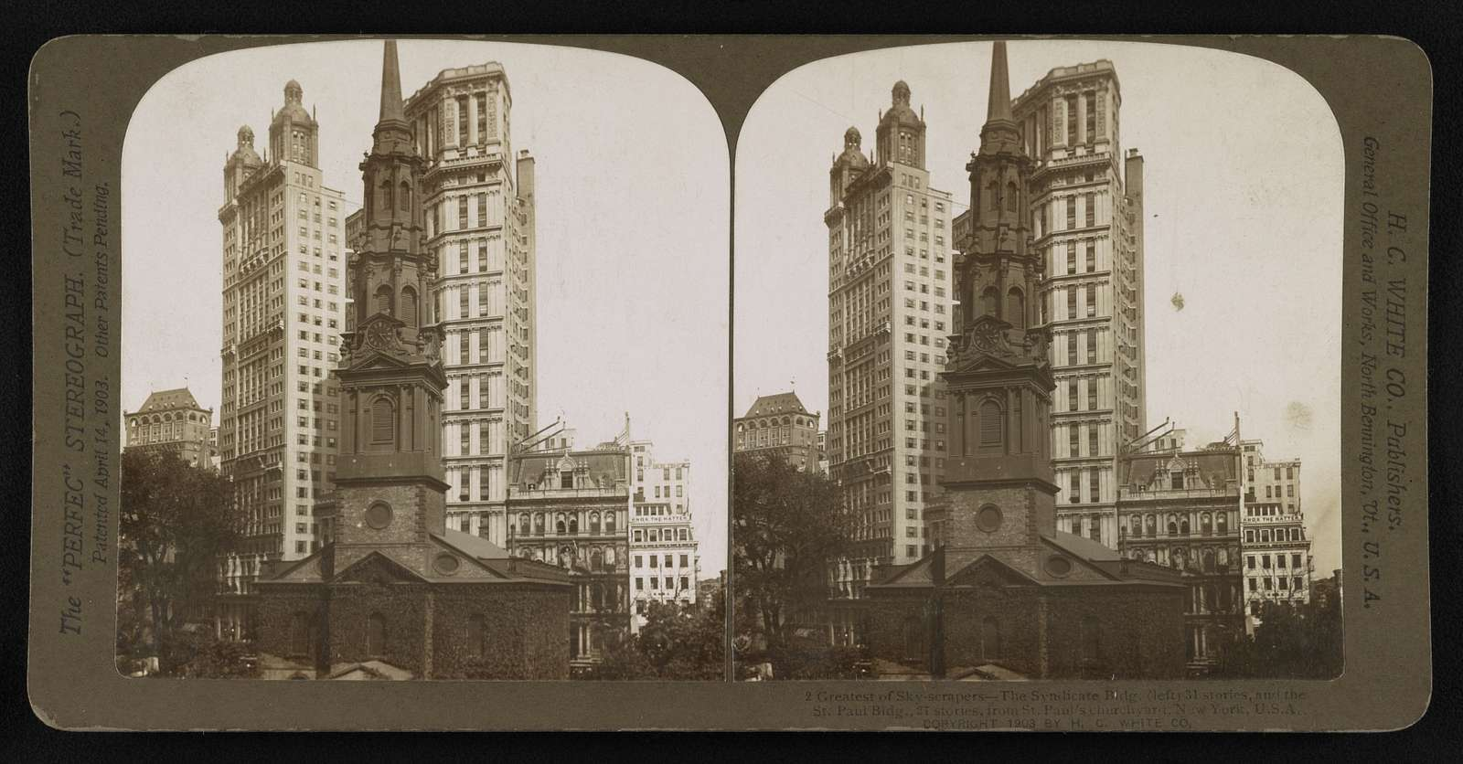 Greatest of sky-scrapers - The Syndicate Bldg. (left) 31 stories, and the St. Paul Bldg., 27 stories, from St. Paul's churchyard, New York, U.S.A
