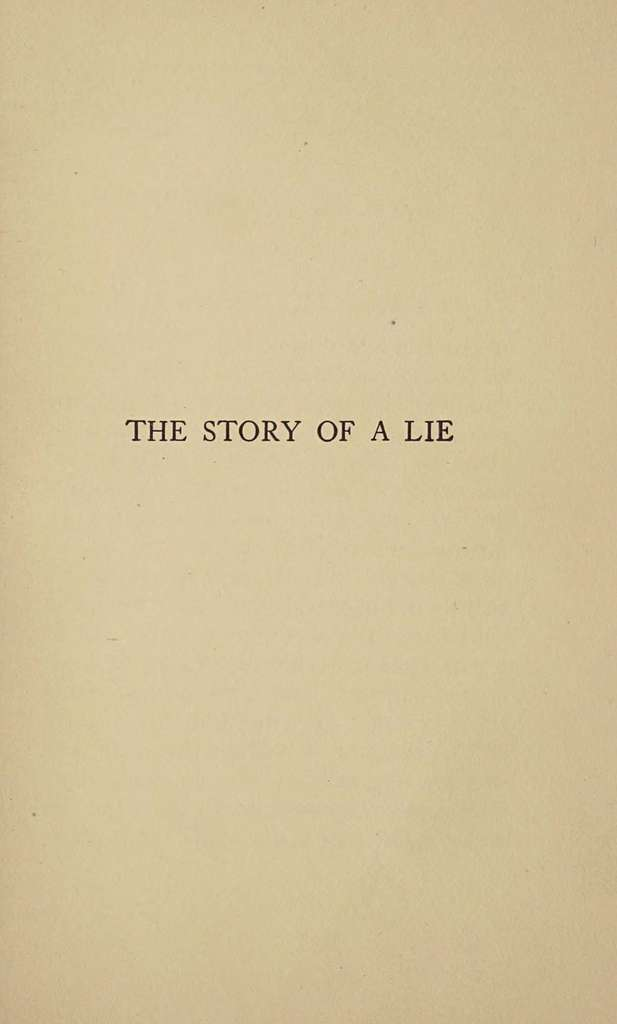 The story of a lie, and other tales