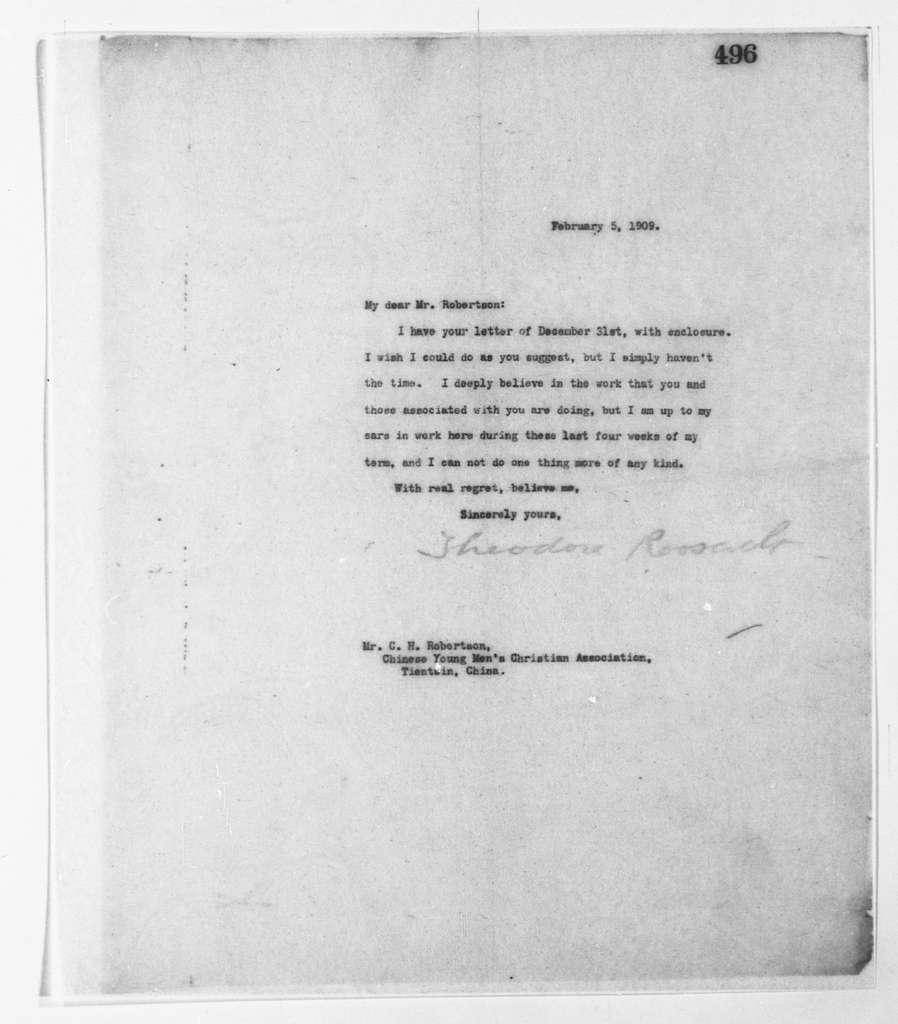 Theodore Roosevelt Papers: Series 2: Letterpress Copybooks, 1897-1916; Vol. 90, 1909, Feb. 5