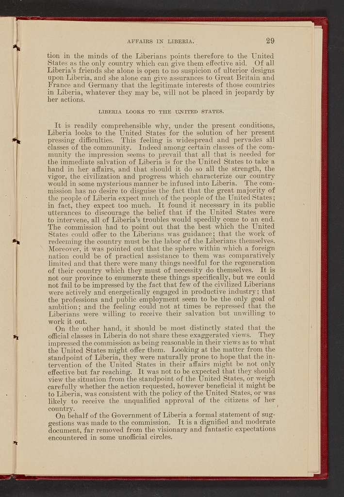 """Affairs in Liberia: message from the President of the United States transmitting a letter of the Secretary of State submitting a report of the Commission which visited Liberia in pursuance of the provisions of the Deficiency Act of March 4, 1909, """"to investigate the interests of the United States and its citizens in the Republic of Liberia, with the consent of the authoirities of said republic."""""""