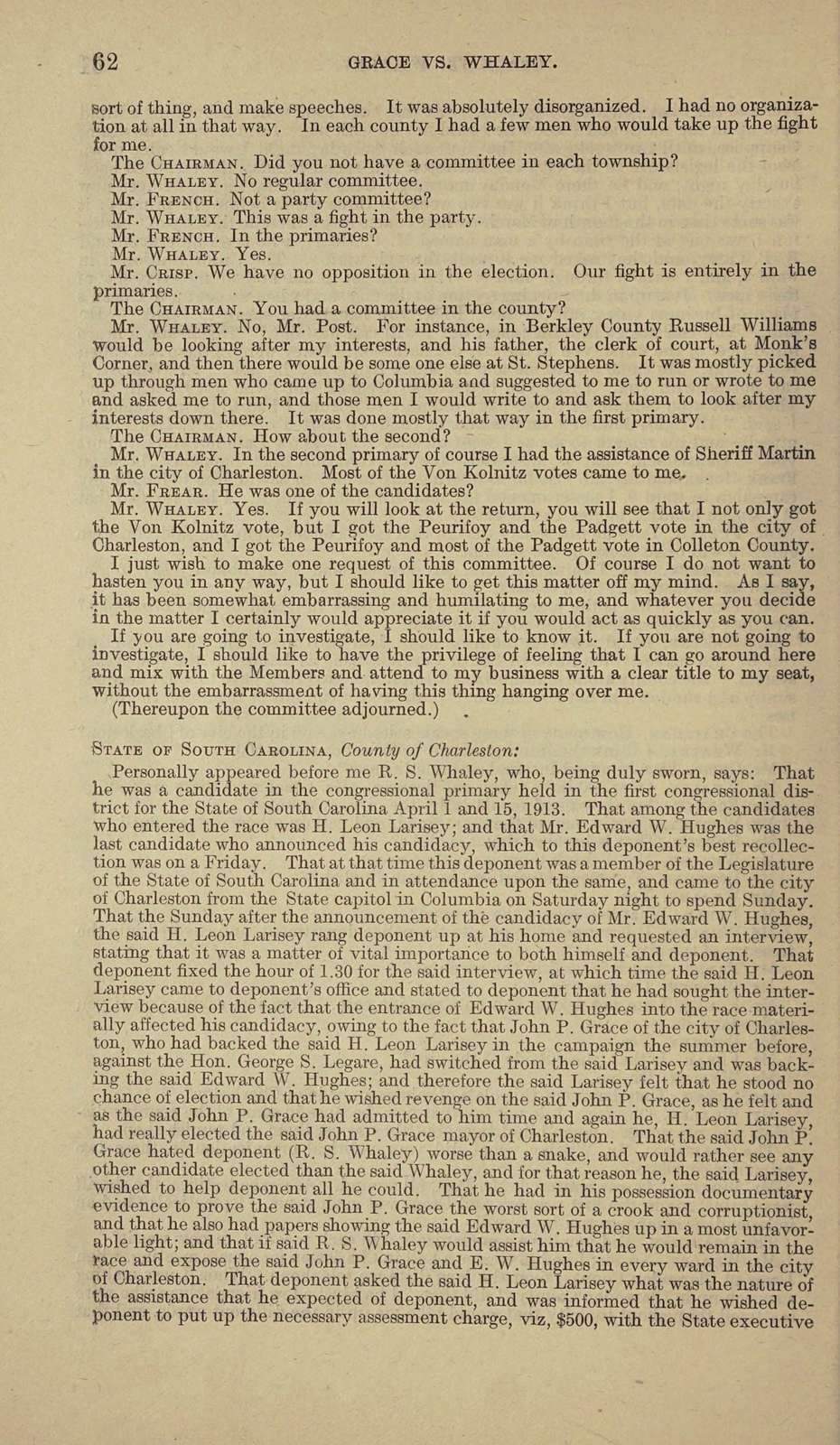 Charges filed by John P. Grace against Hon. Richard S. Whaley, congressman elect from the First Congressional District of South Carolina. The record. Referred to Committee on Elections no. 1