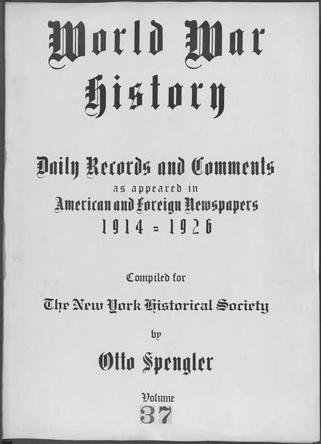 World War history : daily records and comments as appeared in American and foreign newspapers, 1914-1926 (New York), November 29, 1914, (1914 November 29- December 3)