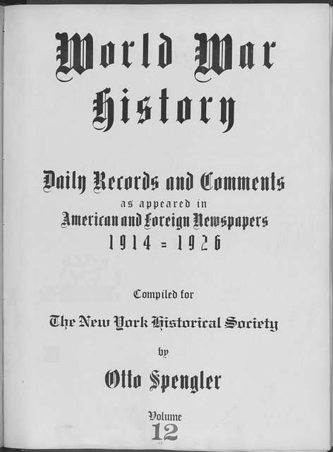 World War history : daily records and comments as appeared in American and foreign newspapers, 1914-1926 (New York), September 3, 1914, (1914 September 3-5)