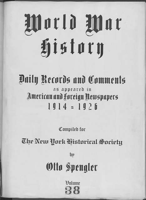 World War history : daily records and comments as appeared in American and foreign newspapers, 1914-1926 (New York), December 3, 1914, (1914 December 3-6)