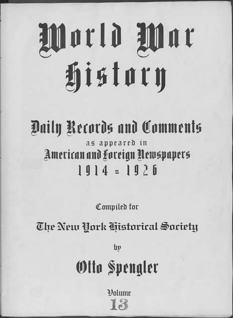 World War history : daily records and comments as appeared in American and foreign newspapers, 1914-1926 (New York), September 5, 1914, (1914 September 5-7)