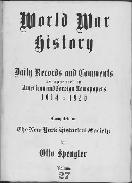 World War history : daily records and comments as appeared in American and foreign newspapers, 1914-1926 (New York), October 17, 1914, (1914 October 17-19)