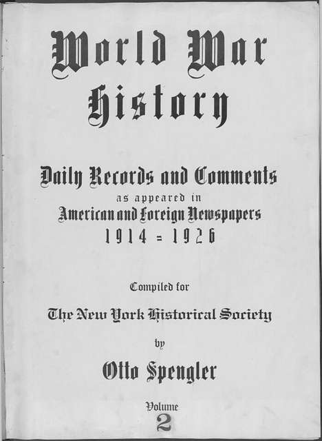 World War history : daily records and comments as appeared in American and foreign newspapers, 1914-1926 (New York), August 2, 1914, (1914 August 2-5)