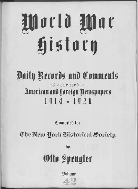 World War history : daily records and comments as appeared in American and foreign newspapers, 1914-1926 (New York), December 16, 1914, (1914 December 16-20)