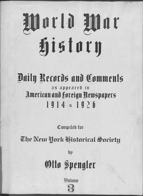 World War history : daily records and comments as appeared in American and foreign newspapers, 1914-1926 (New York), August 5, 1914, (1914 August 5-7)
