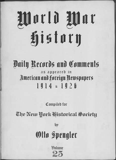 World War history : daily records and comments as appeared in American and foreign newspapers, 1914-1926 (New York), October 9, 1914, (1914 October 9-12)