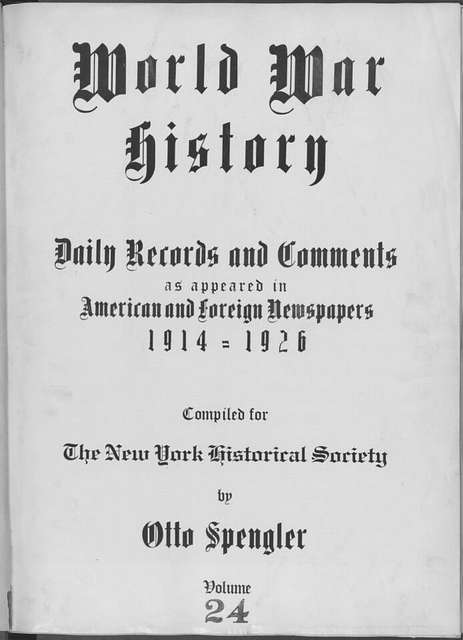 World War history : daily records and comments as appeared in American and foreign newspapers, 1914-1926 (New York), October 4, 1914, (1914 October 4-9)