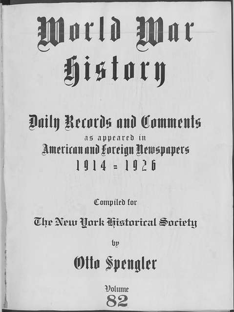 World War history : daily records and comments as appeared in American and foreign newspapers, 1914-1926 (New York), May 30, 1915, (1915 May 30-June 3)