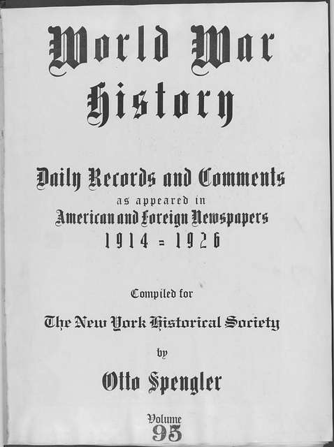 World War history : daily records and comments as appeared in American and foreign newspapers, 1914-1926 (New York), July 25, 1915, (1915 July 25-August 2)