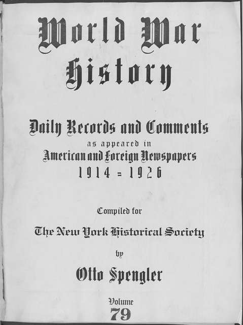 World War history : daily records and comments as appeared in American and foreign newspapers, 1914-1926 (New York), May 18, 1915, (1915 May 18-22)