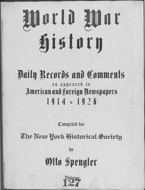 World War history : daily records and comments as appeared in American and foreign newspapers, 1914-1926 (New York), November 29, 1915, (1915 November 29-December 2)