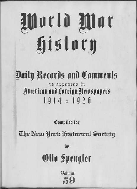 World War history : daily records and comments as appeared in American and foreign newspapers, 1914-1926 (New York), February 13, 1915, (1915 February 13-19)