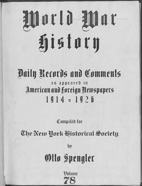 World War history : daily records and comments as appeared in American and foreign newspapers, 1914-1926 (New York), May 15, 1915, (1915 June 15-18)